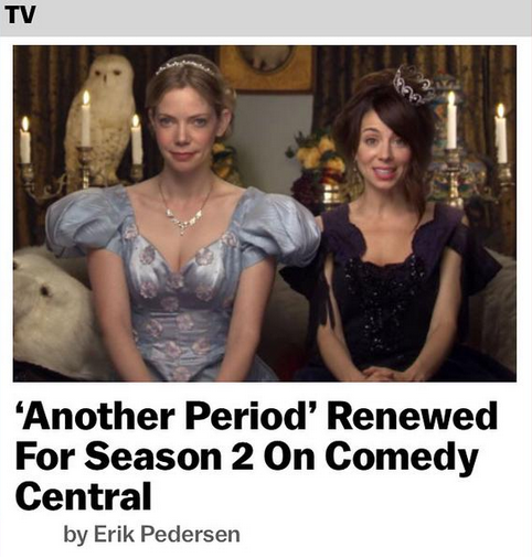 Another Period got renewed for season 2! Thank you ComedyCentral and everyone who watched season one!