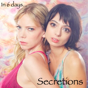 Secretions Countdown: 7 Days!